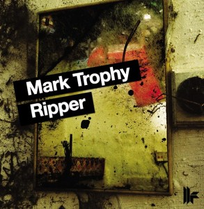 Mark Trophy - Ripper - Toolroom Trax
