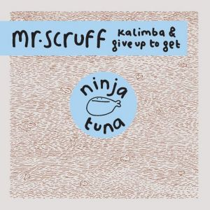 Mr. Scruff - Kalimba - Ninja Tune