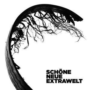 Extrawelt - Schöne Neue Extrawelt - Cocoon Recordings