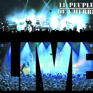 Le Peuple De L'Herbe - Live - Supadope Records