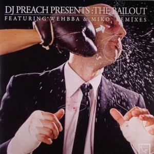 DJ Preach - The Bailout - Relic Recordings