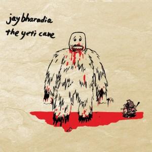 Jay Bharadia - The Yeti Cave - Lumenessence Recordings