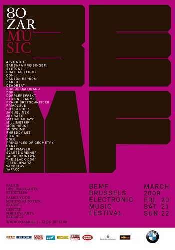 Brussels Electronic Music Festival (BEMF) au Bozar (Bruxelles) le 20,21 et 22 Mars 2009