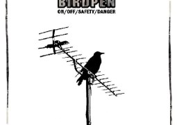 Birdpen – On/Off/Safety/Danger - Les Oreilles Bleues