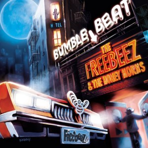 The Freebeez & The Honey Horns - Bumble-Beat - Encore Music