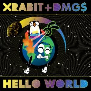 XRABIT & DMG$ - Hello World - Big Dada Recordings