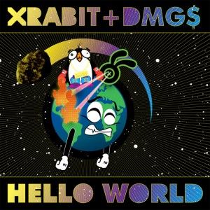 XRABIT & DMG$ - Hello World - Big Dada Recordings