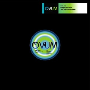 Gregor Tresher - 95 Days - The Joker EP - Ovum Recordings
