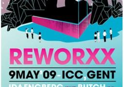 Reworxx avec Ida Engberg et Butch ce samedi 9 mai 2009 à l'ICC Casino de Gand