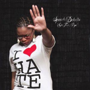 Speech Debelle - Go Then, Bye - Big Dada Recordings