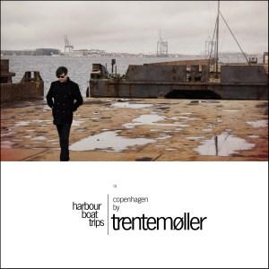 Trentemöller - Harbour Boat Trips - Copenhagen - HFN Music