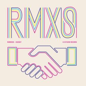 Various Artists - Citizen Records RMXS - Citizen Records
