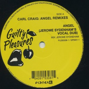 Carl Craig - Angel Remixes - Guilty Pleasures