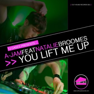 TJ Cases presents A-Jam - You Lift Me Up [feat. Natalie Broomes] - Cut House Records
