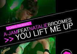 TJ Cases presents A-Jam ft. Natalie Broomes – You Lift Me Up