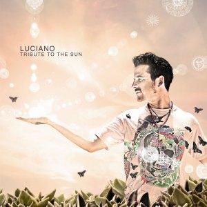 Luciano - Tribute To The Sun - Cadenza