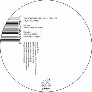 Tiefschwarz - Trust Remixes EP - Souvenir Music