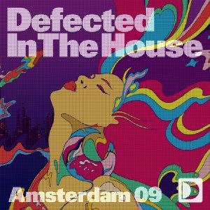 Various Artists - Defected In The House Amsterdam 09 - Defected