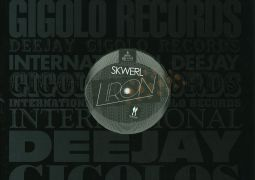 Skwerl - Liron EP - International Deejay Gigolo Records