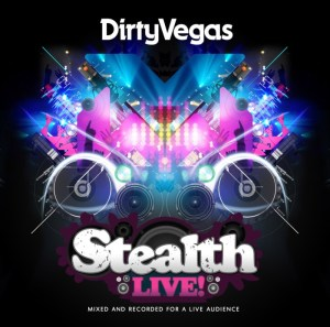 Various Artists - Stealth Live! By Dirty Vegas - Stealth Records