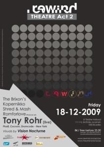 Rewind - Acte 2 au Théâtre National avec Tony Rohr ce 18 décembre 2009