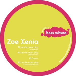 Zoë Xenia - Let The Music Play - Bass Culture Records