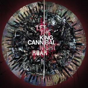 King Cannibal - Let The Night Roar - Ninja Tune
