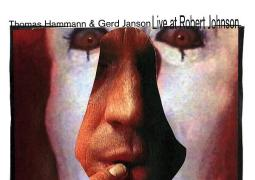 Thomas Hammann & Gerd Janson - Live At Robert Johnson Vol. 4 - Live at Robert Johnson