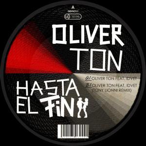 Oliver Ton - Hasta El Fin EP - International Deejay Gigolo Records