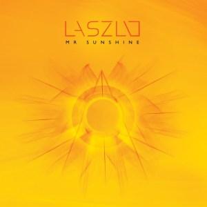 Laszlo - Mr Sunshine - Lydian Label