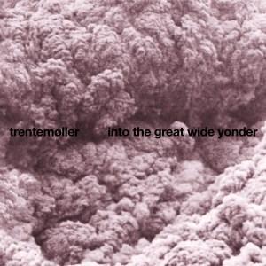 Trentemoller - Into The Great Wide Yonder - In My Room