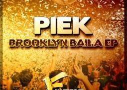 Piek – Brooklyn Baila EP
