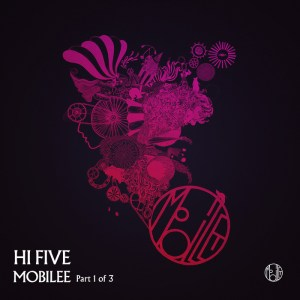 Various Artists - Hi-Five Part 1 - Mobilee