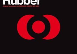 Mr Oizo & Gaspard Augé - Rubber - Ed Banger Records