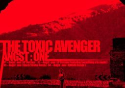The Toxic Avenger – Angst: One EP