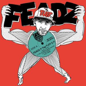Feadz - TUFF EP - Ed Banger Records