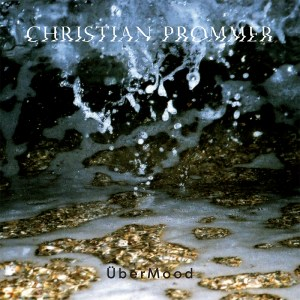 Christian Prommer - ‎ÜberMood - Compost Records
