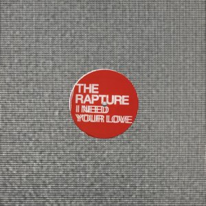 The Rapture - I Need Your Love (Ewan Pearson Remixes) - Output