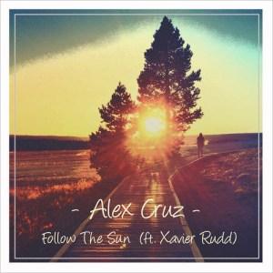 Alex Cruz - Follow The Sun [feat. Xavier Rudd] (Bootleg)