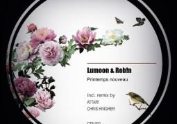 Lumoon & Rob!n - Printemps Nouveau EP - Clair de Lune Records