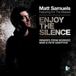 Matt Samuels - Enjoy The Silence [feat. For The Masses] - Toolroom Records
