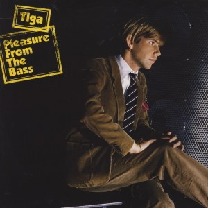 Tiga - Pleasure From The Bass - [PIAS] Recordings