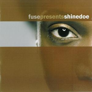 Various Artists - Fuse Presents Shinedoe - Music Man Records
