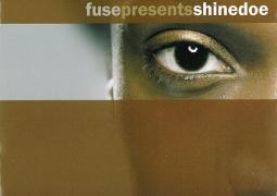 Various Artists – Fuse Presents Shinedoe