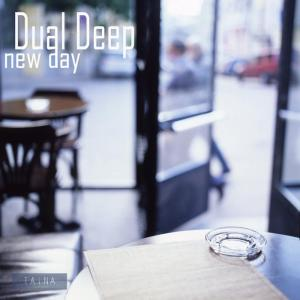 Dual Deep - New Day EP - Taina Records