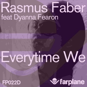 Rasmus Faber - Everytime We [feat. Dyanna Fearon] - Farplane Records