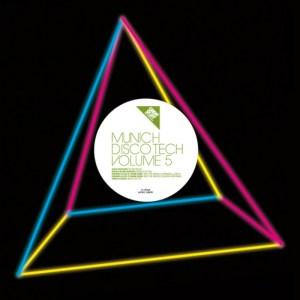 Various Artists - Munich Disco Tech Vol. 5 - Great Stuff Recordings
