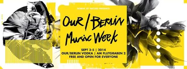 Our Berlin Music Week 2014