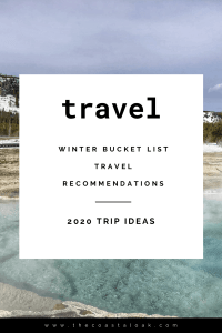 2020 Winter Travel Recommendations