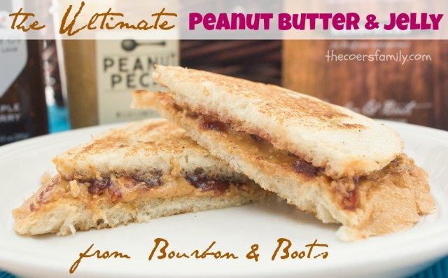 The Ultimate Peanut Butter and Jelly